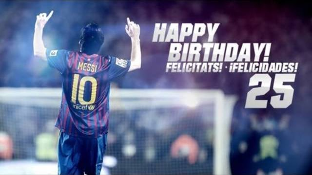 Per molts anys / Feliz cumpleaos / Happy Birthday Leo Messi! 