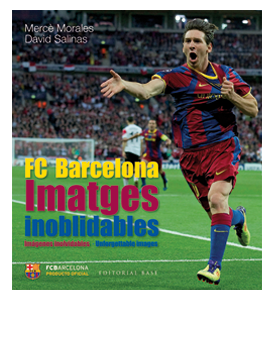FC Barcelona, imatges inoblidables