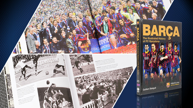'The Illustrated History of FC Barcelona' by journalist Guillem Balagué is on sale