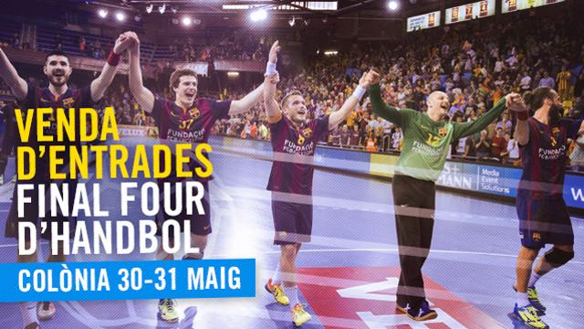 Les entrades per a la VELUX EHF FINAL FOUR, ja a la venda / FOTO:FCB