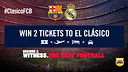 Two tickets for the Clásico at Camp Nou