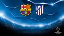 Champions League tickets for Barça v Atlético de Madrid